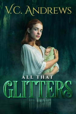V.C. Andrews' All That Glitters